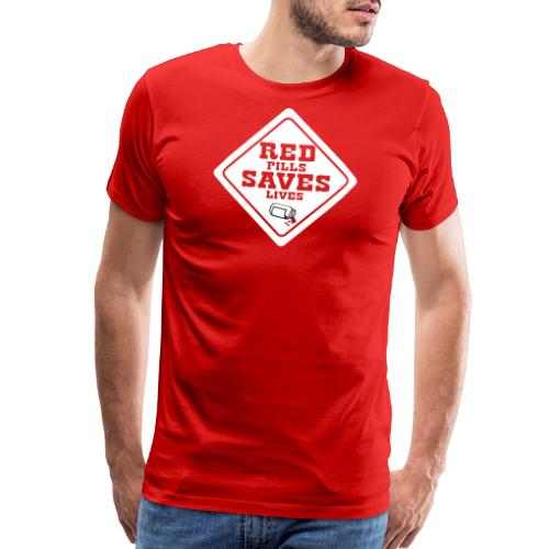 Red Pills Saves Lives White - Men's Premium T-Shirt