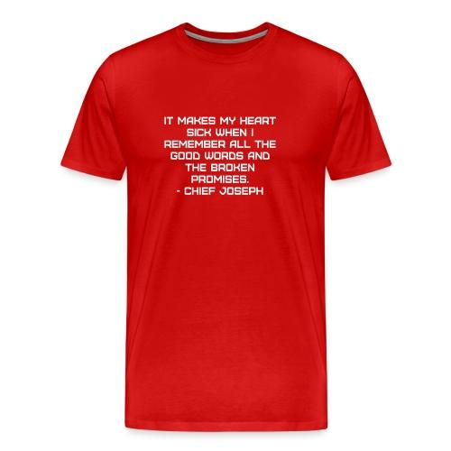Chief Joseph Quote - Men's Premium T-Shirt