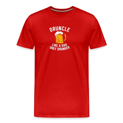 DRUNCLE DRUNCLE - Men's Premium T-Shirt