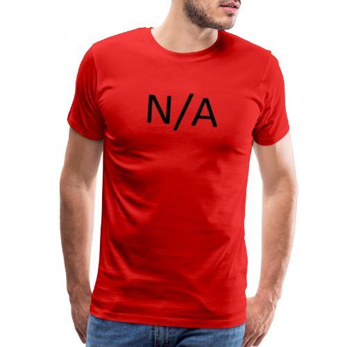 N/A - Men's Premium T-Shirt