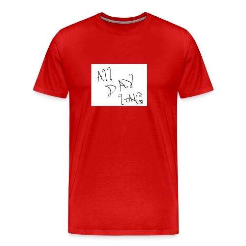 All Day Long - Men's Premium T-Shirt