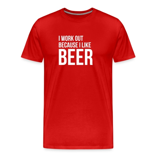 I work out because i like beer gym humor - Men's Premium T-Shirt