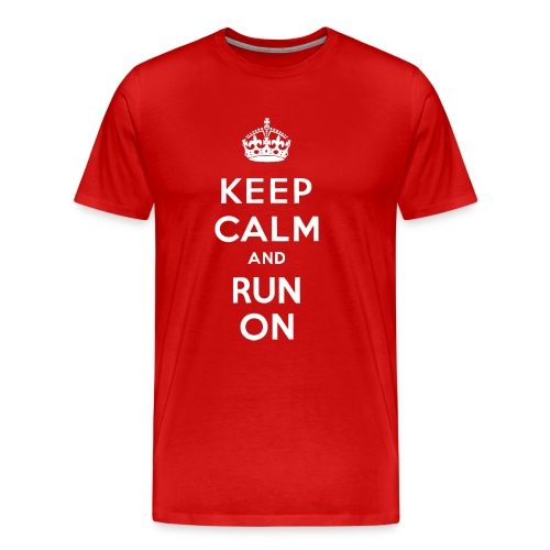 KEEP CALM RUN ON - Men's Premium T-Shirt