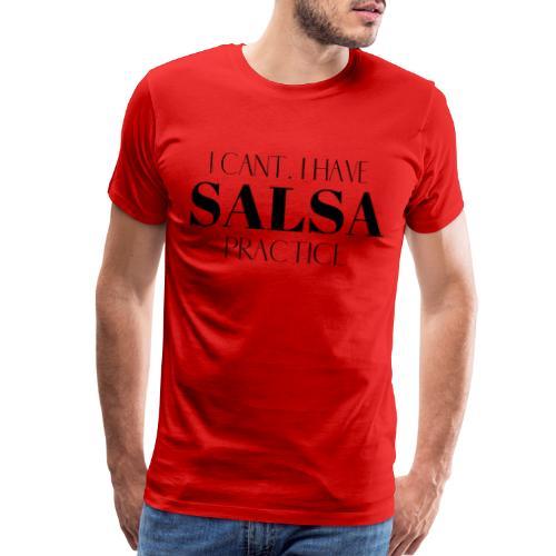 I CANT SALSA - Men's Premium T-Shirt