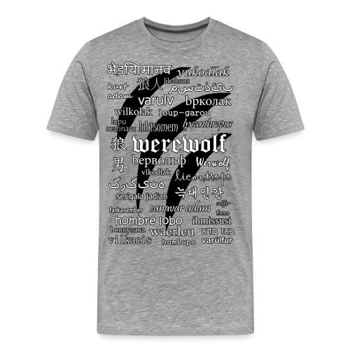 Werewolf in 33 Languages - Men's Premium T-Shirt
