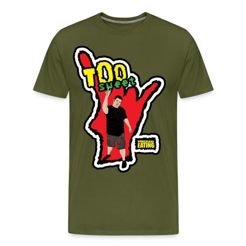 Wreckless Eating Too Sweet Shirt (Women's) - Men's Premium T-Shirt