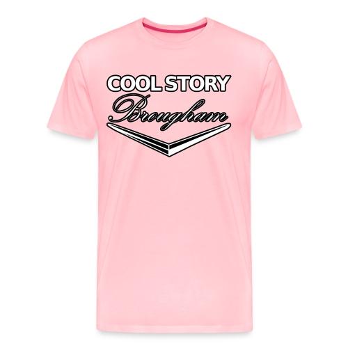Cool Story Brougham - Men's Premium T-Shirt