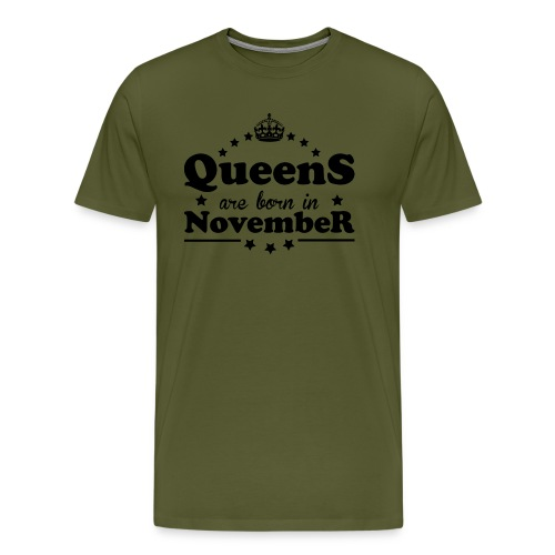 Queens are born in November - Men's Premium T-Shirt
