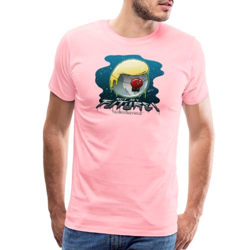 not my future - Men's Premium T-Shirt