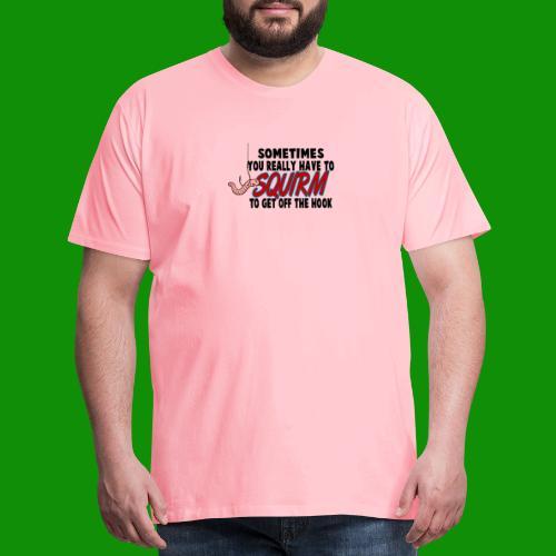 Squirmin' - Men's Premium T-Shirt