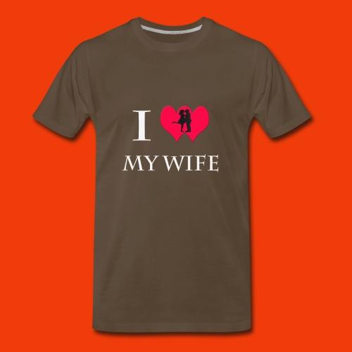 I Love My Wife T-Shirt - Men's Premium T-Shirt