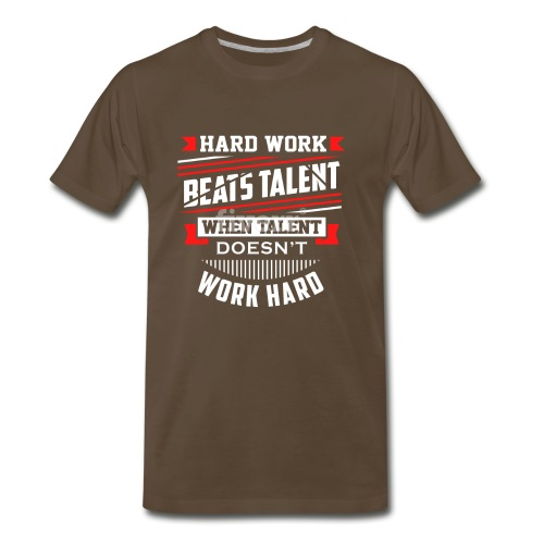 Hard Work Design - Men's Premium T-Shirt