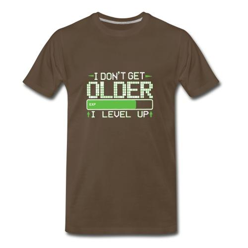 I Don t Get Older I Level Up Humour Logo - Men's Premium T-Shirt