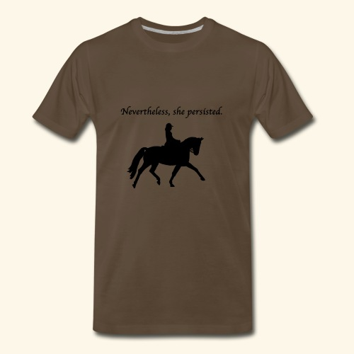 Nevertheless, she persisted (black dressage) - Men's Premium T-Shirt