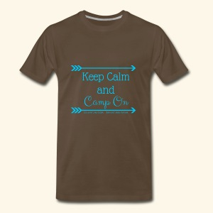 Keep Calm and Camp On - Men's Premium T-Shirt