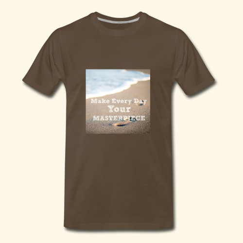 Make Every Day Your Masterpiece - Men's Premium T-Shirt