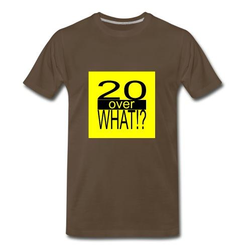 20 over WHAT!? logo (black/yellow) - Men's Premium T-Shirt