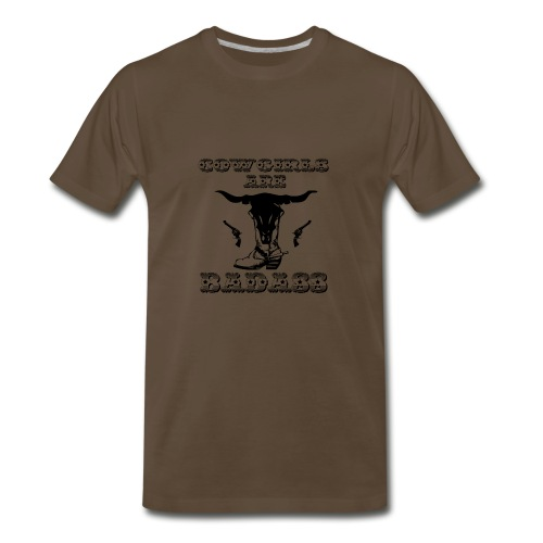 COWGIRLS ARE BADASS - Men's Premium T-Shirt