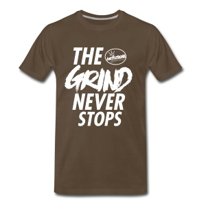 The grind never stops - Men's Premium T-Shirt