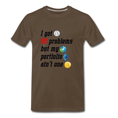 Crypto 99 Problems | Bitcoin, Ethereum, Litecoin - Men's Premium T-Shirt