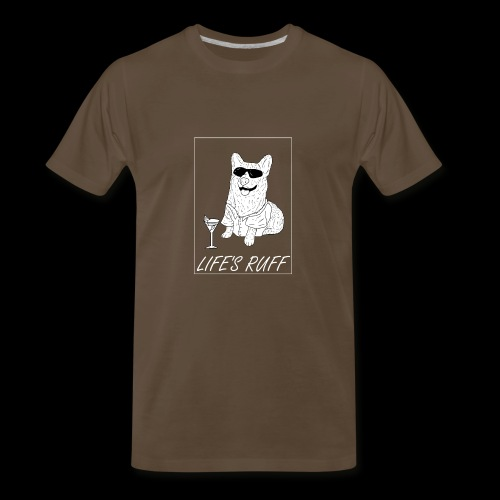 Life's Ruff Limited Edition Shirt - Men's Premium T-Shirt