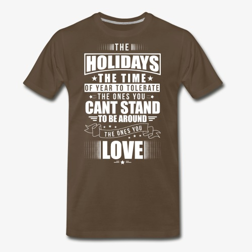 Funny Holiday Shirt White - Men's Premium T-Shirt