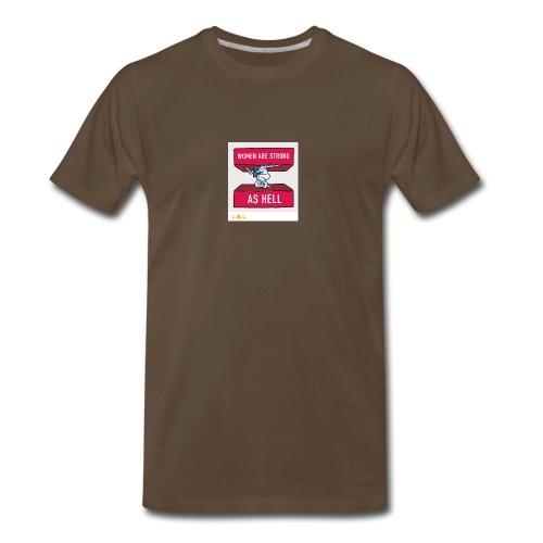 women are strong as hell - Men's Premium T-Shirt