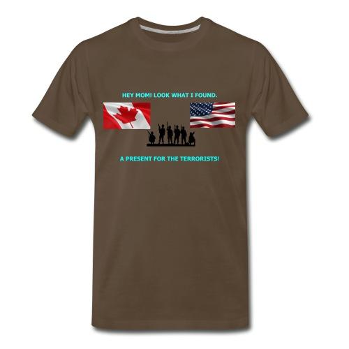 Hey Mom LOOK WHAT I FOUND - Men's Premium T-Shirt