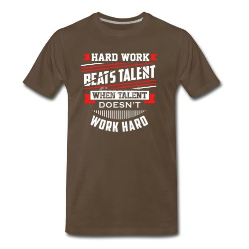 Hard Work Design - Men's Premium T-Shirt