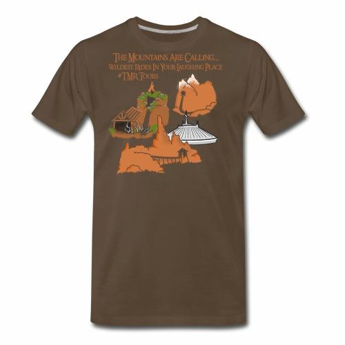 Mountains Are Calling - TMR - Men's Premium T-Shirt