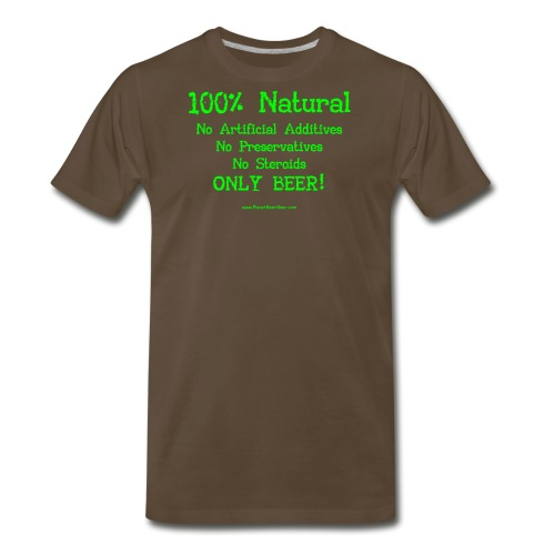 100% Natural Just Beer Women's Plus Size T-Shirt - Men's Premium T-Shirt