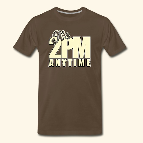 It s 2PM Anytime - Men's Premium T-Shirt