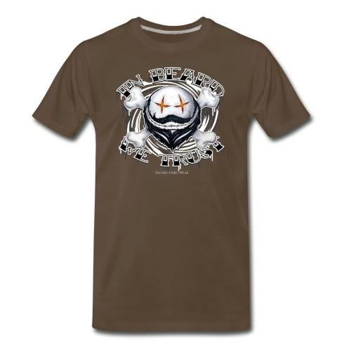 in beard we trust - Men's Premium T-Shirt