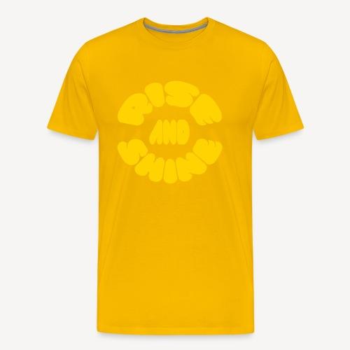 RISE AND SHINE - Men's Premium T-Shirt
