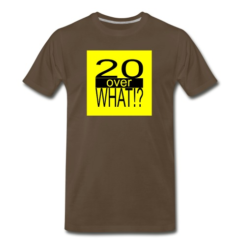 20 over WHAT!? logo (black/yellow) - Men's Premium T-Shirt