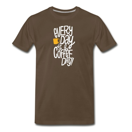 Everyday is a coffee day - Men's Premium T-Shirt