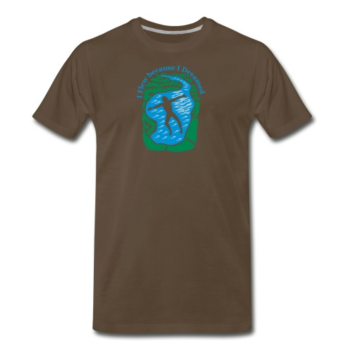 I flew because I dreamed - Men's Premium T-Shirt