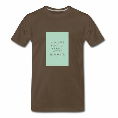 f8a81d2c45e6558cb1a0e2107b79b64f true beauty quot - Men's Premium T-Shirt