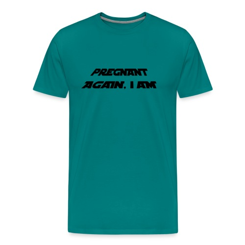 pregnant again iam3 - Men's Premium T-Shirt
