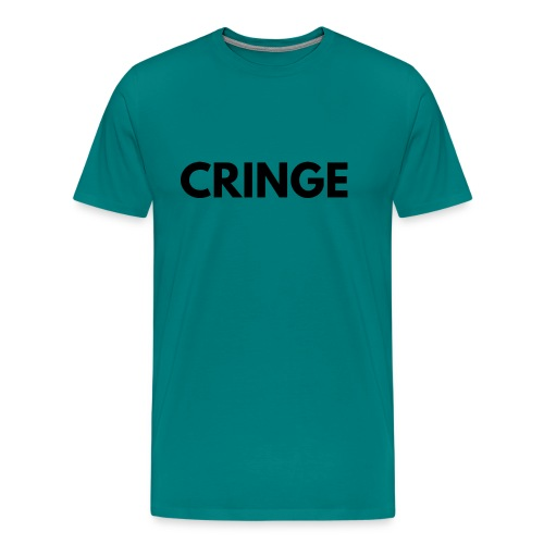 Cringe - Men's Premium T-Shirt