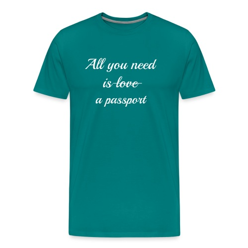 All you need is - white - Men's Premium T-Shirt