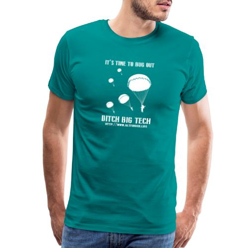 It's Time To Bug Out - Men's Premium T-Shirt