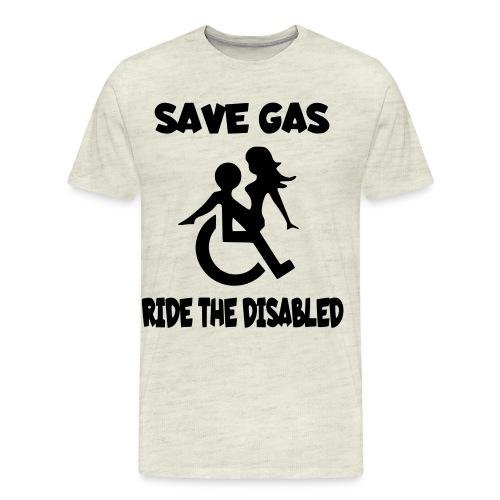 Save gas ride the disabled wheelchair user - Men's Premium T-Shirt
