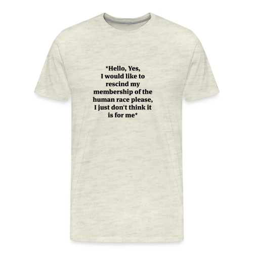 hello-yes-human-race - Men's Premium T-Shirt