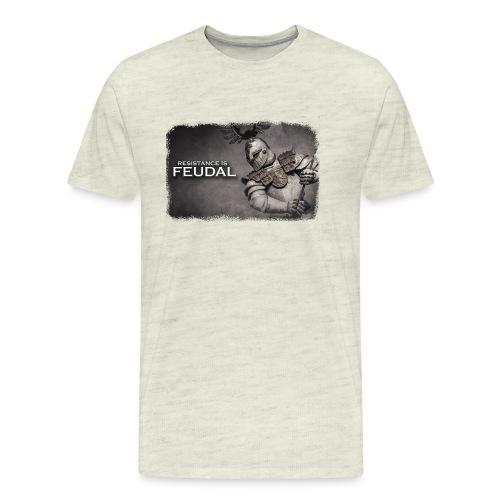 Resistance is Feudal - Men's Premium T-Shirt