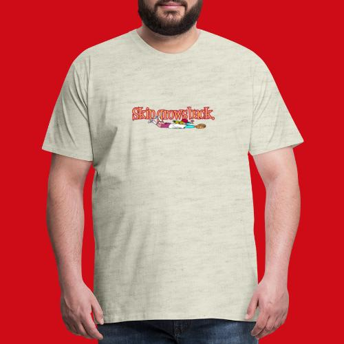 Skin Grows Back - Men's Premium T-Shirt