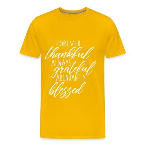 Forever Thankful - Men's Premium T-Shirt