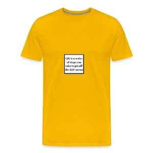 Life is a series of steps you take to get off the - Men's Premium T-Shirt