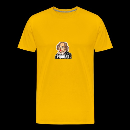 PERHAPS William Shitpostspeare - Men's Premium T-Shirt
