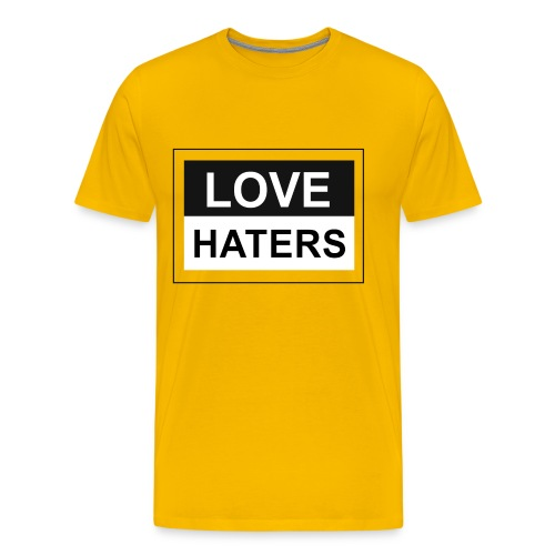 LOVE HATERS - Men's Premium T-Shirt